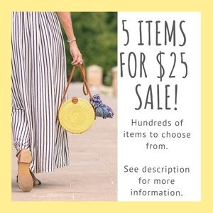 5 Items For $25 Sale!!